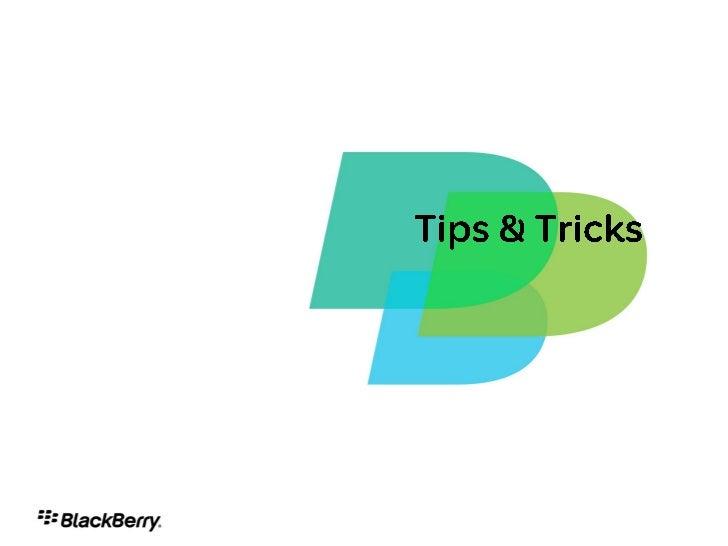 BlackBerry Development Tips and Tricks