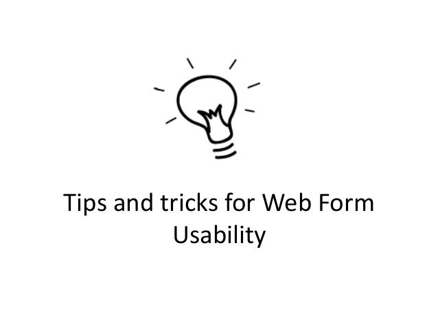 Tips and tricks for Web FormUsability