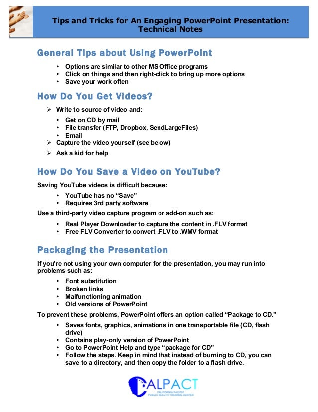 CALPACT Webinar: Tips and Tricks for An Engaging PPT Presentation - Technical Notes