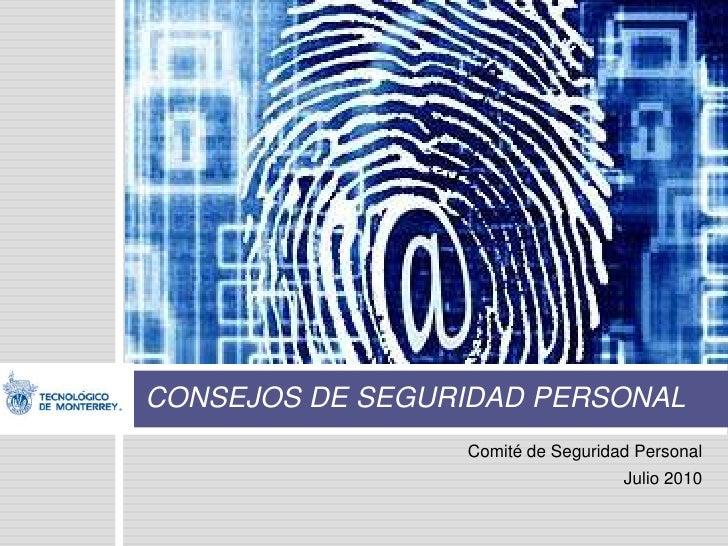 Tips Seguridad Personal Comité de Seguridad Personal