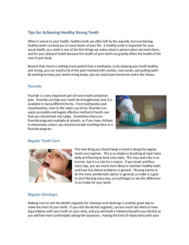 Tips for Achieving Healthy Strong Teeth When it comes to your health, healthy teeth are often left by the wayside, but mai...