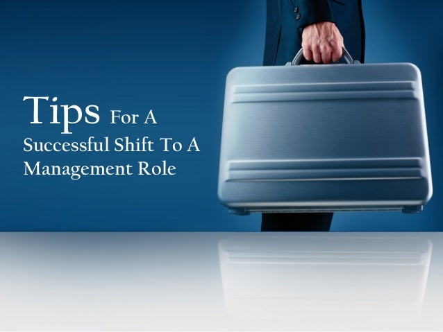Tips for a successful shift to a management role