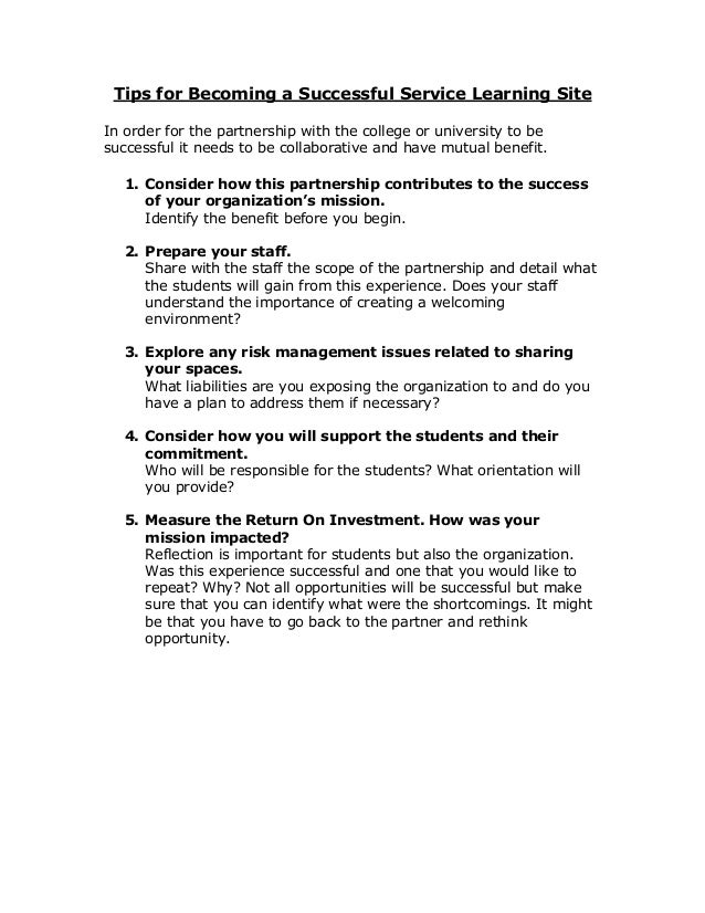 Tips for Becoming a Successful Service Learning Site In order for the partnership with the college or university to be suc...