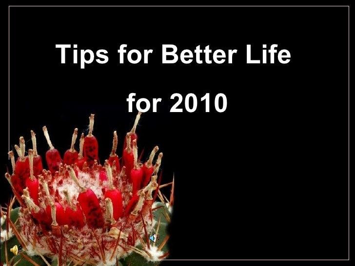 Tips for betterlife