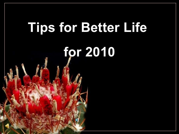 Tips for better life 2010
