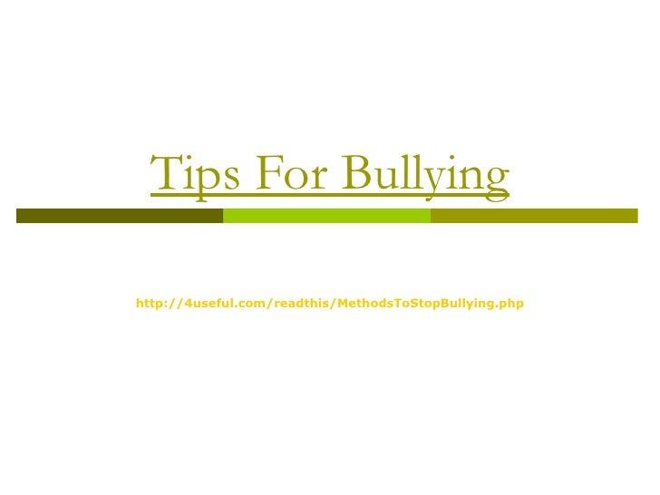 Tips for bullying