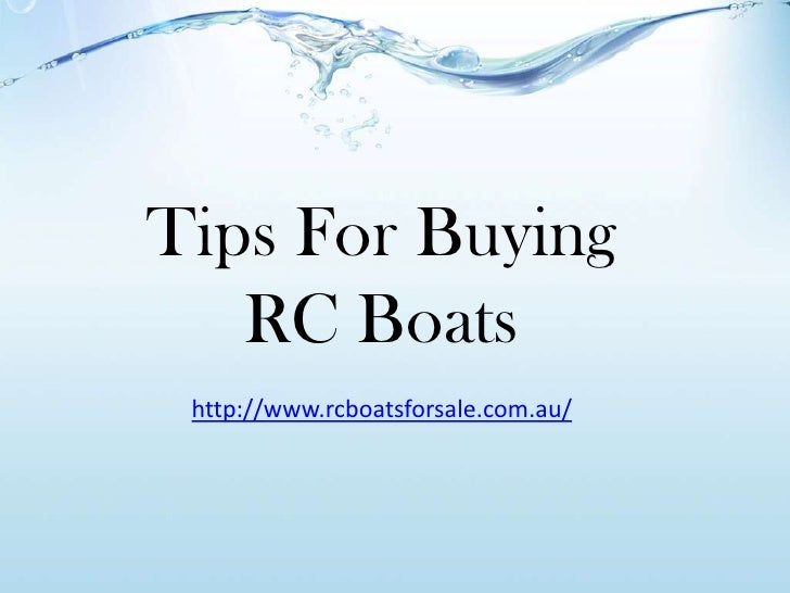Tips For Buying   RC Boats http://www.rcboatsforsale.com.au/