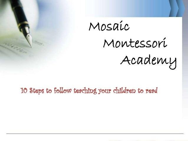 Mosaic                               Montessori                                  Academy      10 Steps to follow teaching ...