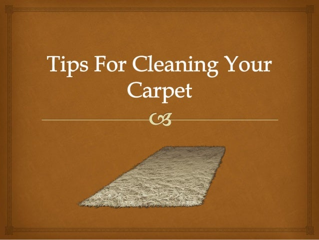 Tips For Cleaning Your Carpet                        What do you notice firstnotice when you walk into aroom? A good carp...