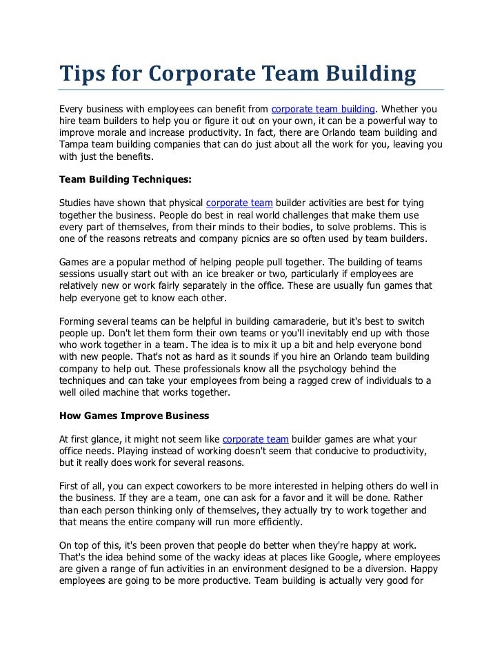 Tips for Corporate Team BuildingEvery business with employees can benefit from corporate team building. Whether youhire te...
