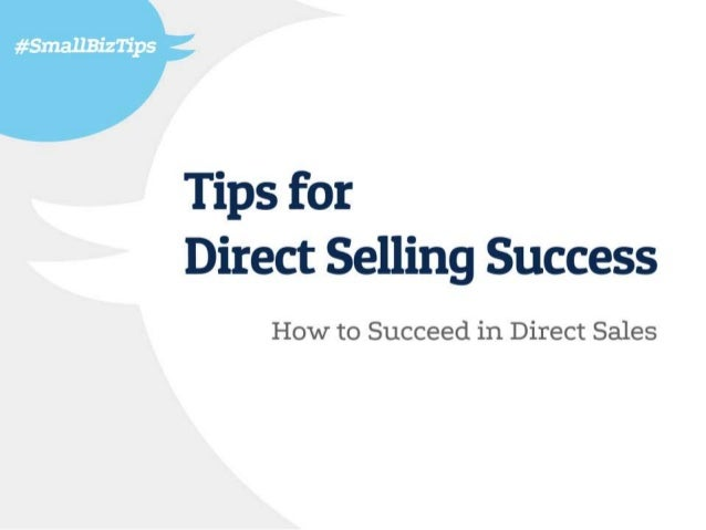 How To Succeed In The Direct Sales Industry