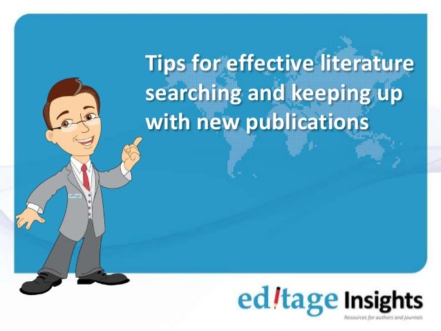 Tips for effective literature searching and keeping up with new publications