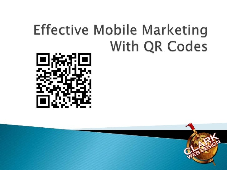    Quick Response Code   2D code used to drive people to    your company's Website   They link offline to online, and p...
