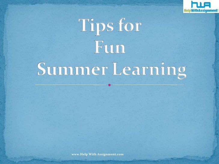 Tips for Fun Summer Learning<br />