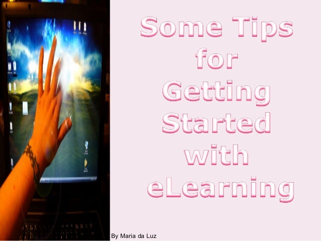 Tips for getting started with e learning
