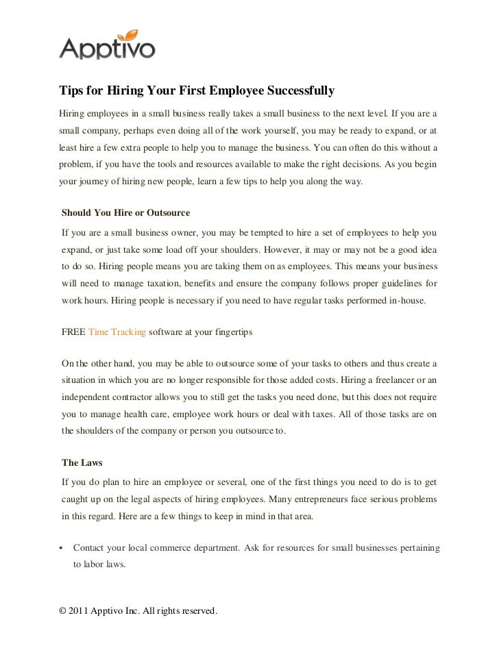 Tips for Hiring Your First Employee SuccessfullyHiring employees in a small business really takes a small business to the ...