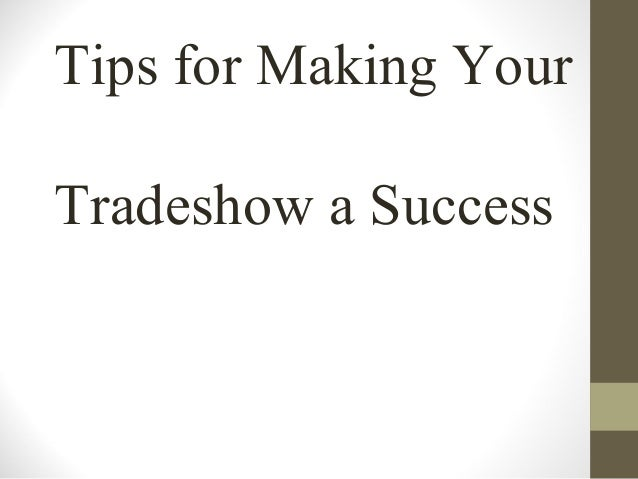 Tips for making your tradeshow a success