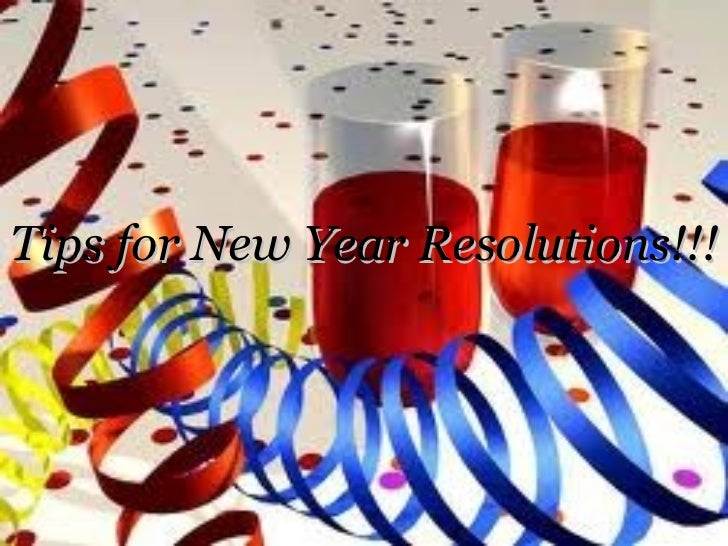 Tips for new year resolutions!