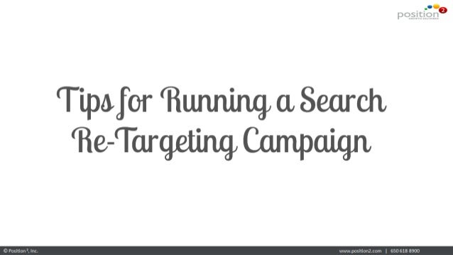 Tips For Running A Search Re-targeting Campaign