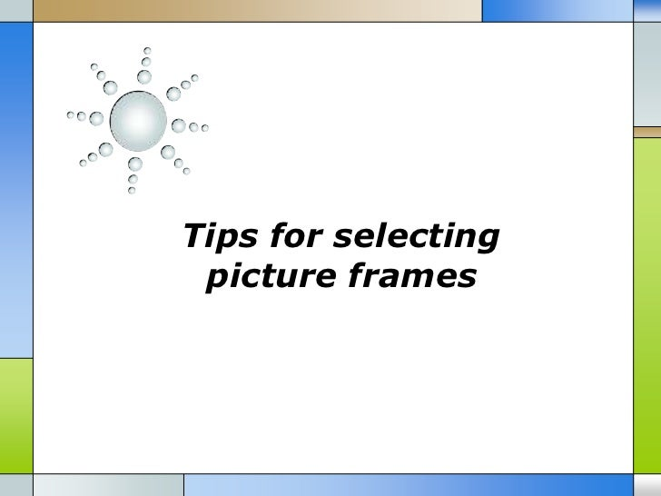 Tips for selecting picture frames