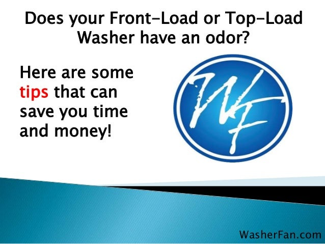 top loading washing machine odor