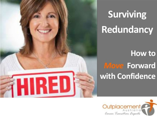 Surviving Redundancy How to Move Forward with Confidence