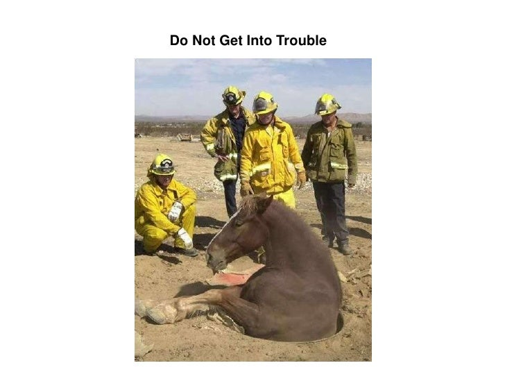 Do Not Get Into Trouble<br />