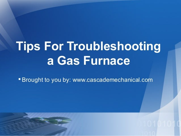 Tips for troubleshooting a gas furnace for How to choose a gas furnace