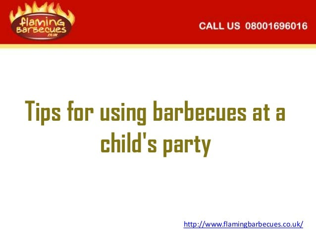 Tips for using barbecues at a child's party