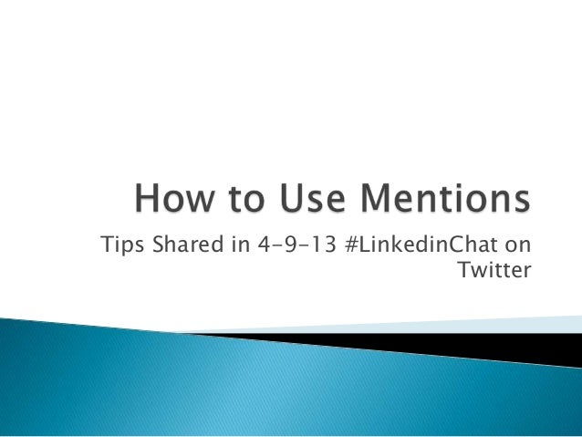 Tips for using mentions on linkedin