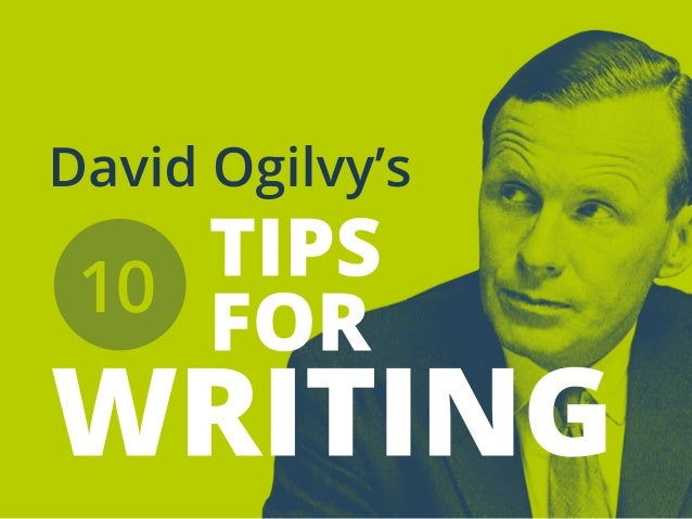 Tips For Writing By David Ogilvy