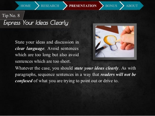 How do you clearly express your ideas in an essay?