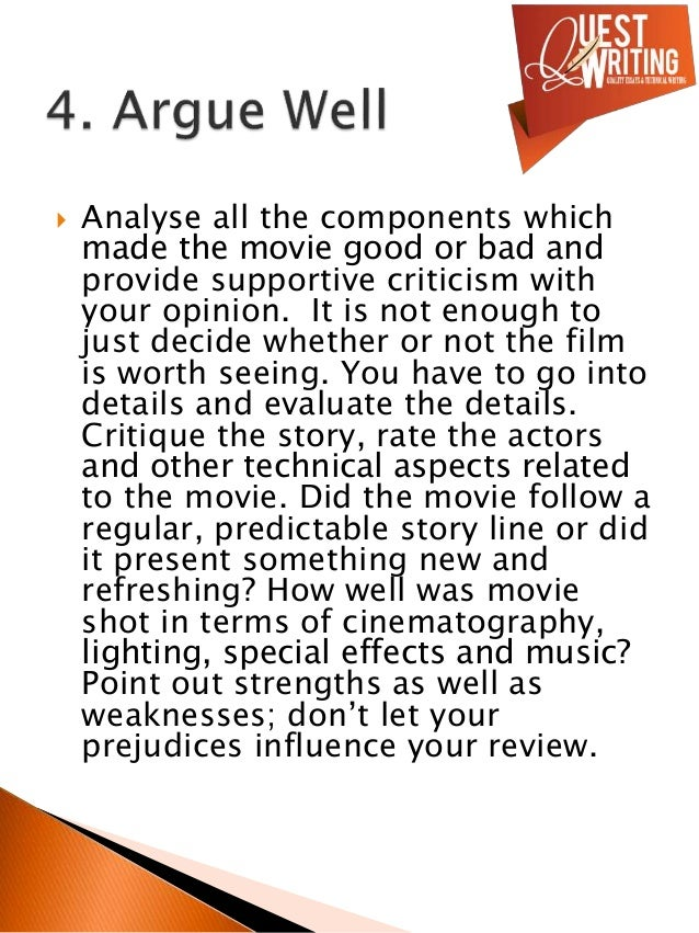 movie writing tips It is basically the same as writing a movie review but the video is shorter  tips understand that just because the movie isn't to your taste,.