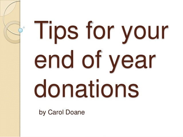 Tips for your end of year donations by Carol Doane