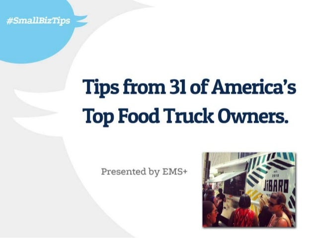 Tips From 31 of America's Top Food Truck Owners