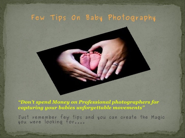 """Few Tips On Baby Photography """" Don't spend Money on Professional photographers for  capturing your babies unforgettable mo..."""