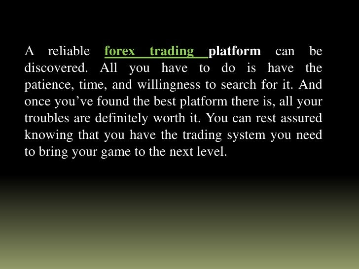 What is the best forex trading platform to use
