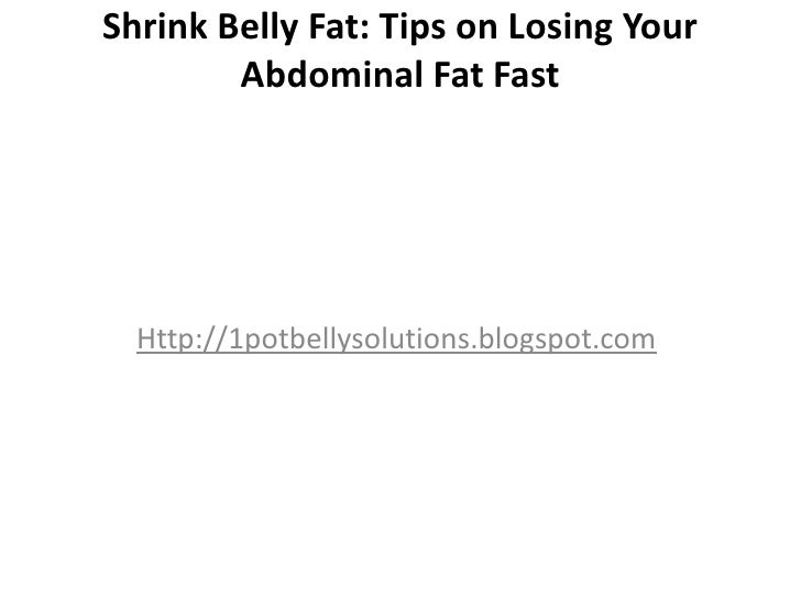 Tips On Losing Your Abdominal Fat Fast