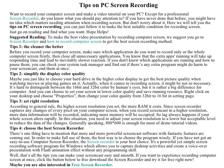 Tips on PC Screen RecordingWant to record your computer screen and make a video tutorial on your PC? Except for a professi...