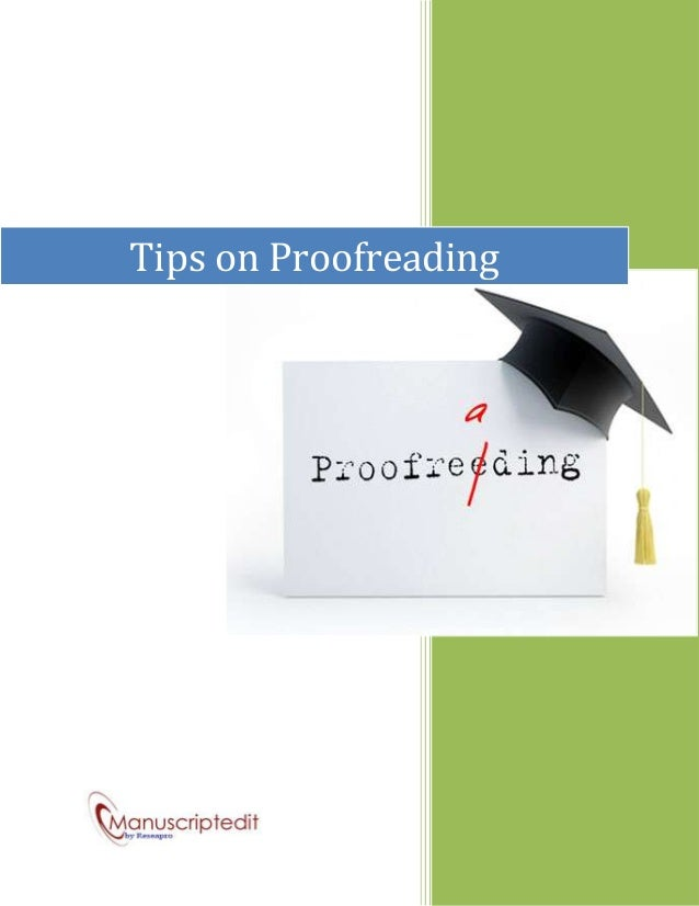 Tips on proofreading