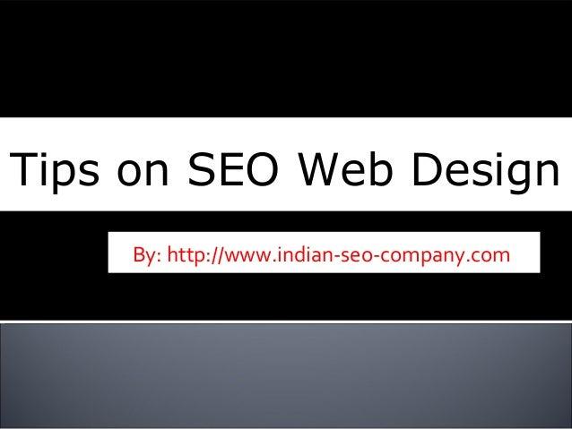 Beneficial tips on Seo Web Design