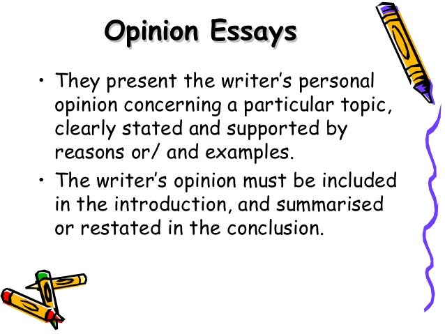 a personal opinion on writing essays Stating your opinion without being personal - how to use academic writing style a mondofacto study skills topic to help you develop an academic writing style and write better assignments.