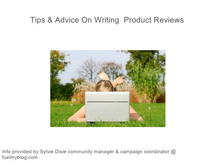 Tips And Advice On Writing Product Reviews