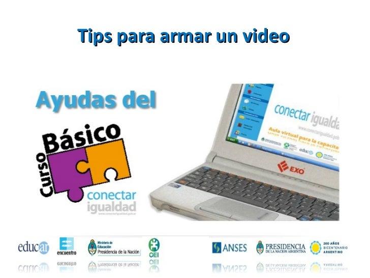Tips para armar un video