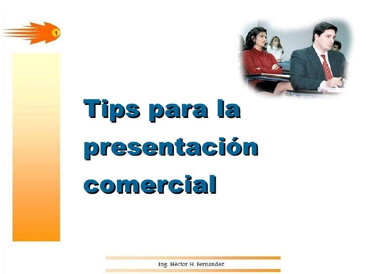 Tips para la presentación comercial 1