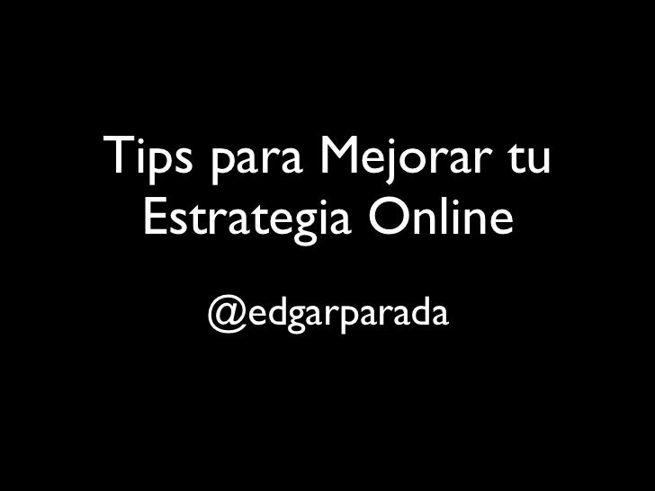 Tips para Mejorar tu Estrategia Online