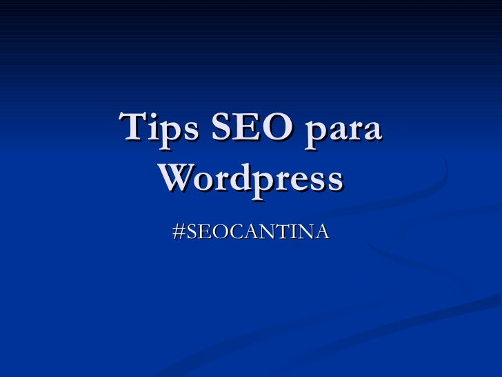 Tips Seo para wordpress