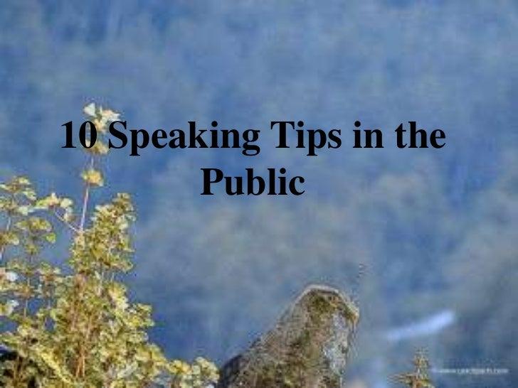 Tips speaking