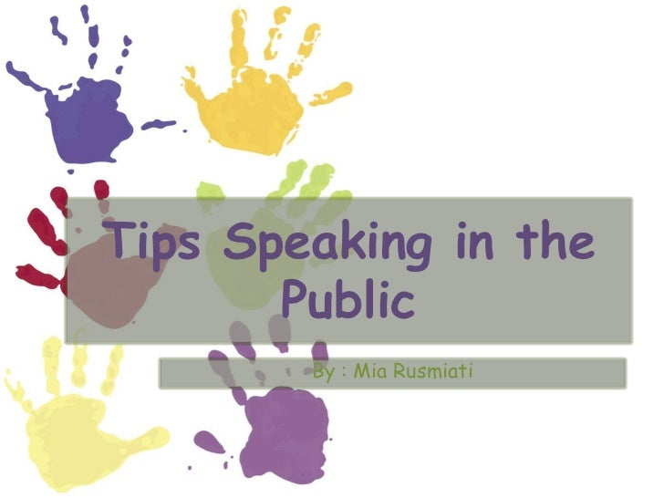 Tips speaking in the public.