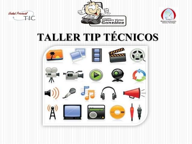 TALLER TIP TÉCNICOS